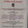 """Kraków - """" Tylko we Lwowie """""""